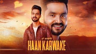 Haan Karwake – Rana Gill
