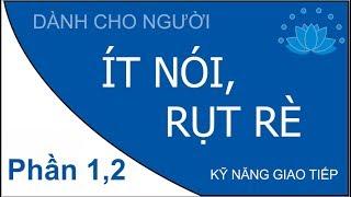 Kỹ năng giao tiếp cho người ít nói rụt rè nhút nhát Phần 1,2 Chọn chủ đề | HatBuiNho