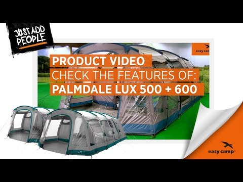 Palmdale Lux 500  and 600 Family Tent (2018) | Just Add People