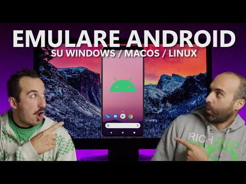 Emulare ANDROID su Windows/MacOS/Linux