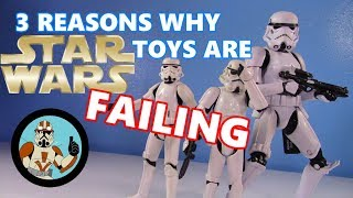 My 3 reasons why Hasbro Star Wars toys are FAILING | Jcc2224