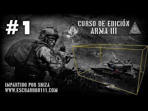 ArmA III - #1 Curso de Edición [14-10-2020] |Español| - E111/GCv