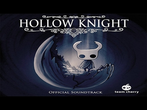 Hollow Knight Official Soundtrack (Full Album)