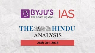'The Hindu' Analysis for Oct 28, 2018.