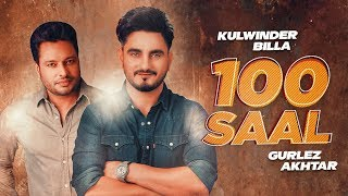 100 Saal – Kulwinder Billa – Gurlej Akhtar – Zakhmi Video HD