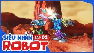 Siêu Nhân Robot - Tập 2   Linh Thú Biến Hình   Phim Hoạt Hình Siêu Nhân 2018