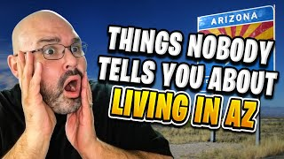 Things Nobody Tells You About Living in Arizona | Living in Phoenix Arizona (2018)