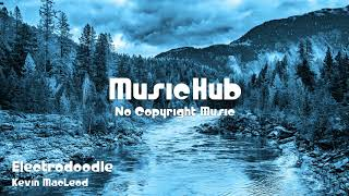 🎵 Electrodoodle - Kevin MacLeod 🎧 No Copyright Music 🎶 Royalty Free Music