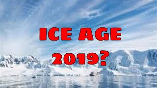 Is an Ice Age Months Away?
