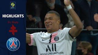 FC METZ - PARIS SAINT-GERMAIN (1 - 2) - Highlights - (FCM - PSG) / 2021-2022
