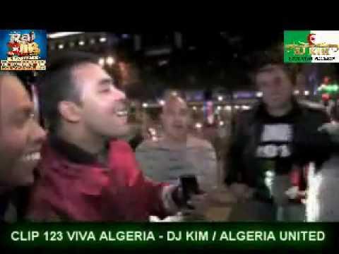 CLIP DJ KIM ALGERIA UNITED 123 VIVA ALGERIA