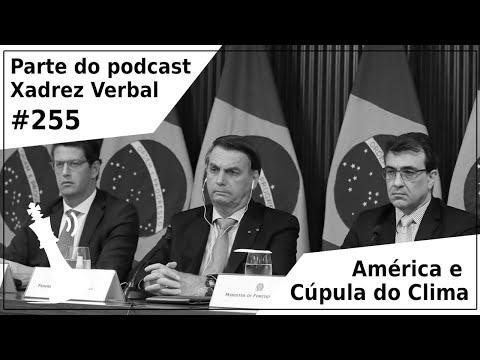 América Latina e Cúpula do Clima - Xadrez Verbal Podcast #255