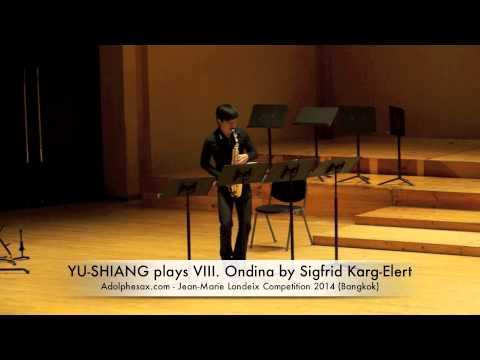 YU SHIANG plays VIII Ondina by Sigfrid Karg Elert