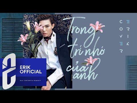 ERIK - TRONG TRÍ NHỚ CỦA ANH | COVER