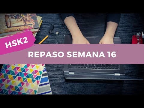 HSK2 Calendario Estudio Chino Nivel Básico - Repaso Semana 16