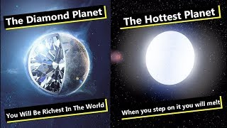 10 Planets You Will Not Believe Exist