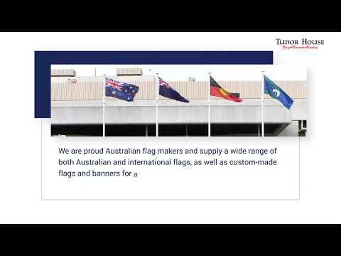 Australian Made Custom Flags in Perth - Tudor House