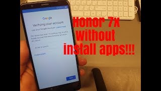 BOOM!!! Huawei Honor 7X BND-L21.Remove Google Account,Bypass FRP.