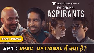 TVF's Aspirants | Web Series | Episode 1 | UPSC - Optional Me Kya Hai?
