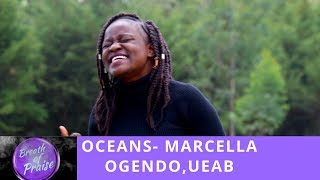 Oceans (Spirit Lead me when my trust is without borders) 2019  Marcella Ogendo, UEAB