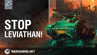 World of Tanks - Stop Leviathan!