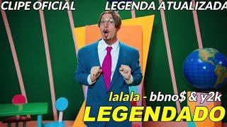 bbno-y2k-lalala-traducaolegenda-clipe-original-legenda-atualizada.jpg