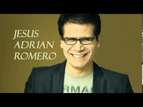 Jesus Mi Fiel Amigo - Jesus Adrian Romero