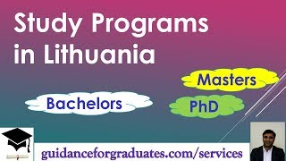 Study Programs in Lithuania. Bachelors, Masters, and PhD