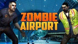 ZOMBIE AIRPORT ★ Left 4 Dead 2 Mod (L4D2 Zombie Games)