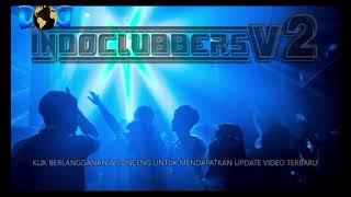 DJ HOT BOMBALABOM PARTY MIX INDOCLUBBERS ASEEEK TERBARU