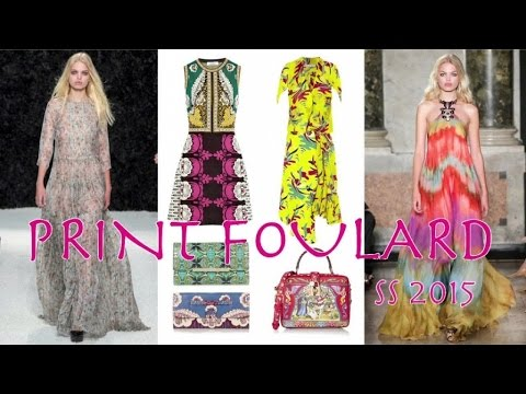 PRINT FOULARD Fashion Trend Spring 2015 by Fashion Channel
