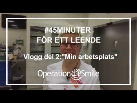 VLOGG - #45minuter för ett leende (Del 2: Min arbetsplats)