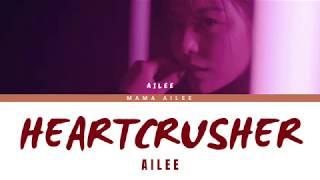 에일리 (AILEE) - Heartcrusher Prod. DJ Koo, Undaunted (Color Coded Lyrics Eng/가사)