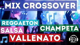MUSICA PARA DISCOTECA CROSSOVER (SALSA, VALLENATO, CHAMPETA, MERENGUE) 2020