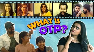 What is OTP?- OTP new web series- Sekhar Master, Sudheer, ..