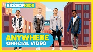 KIDZ BOP Kids - Anywhere (Official Music Video) [KIDZ BOP Summer '18] - YouTube
