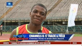 Winners Emerge In Channels U-17 Track & Field Event Pt.2 | Sports This Morning |