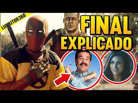 DEADPOOL 2 - Final y Escenas Post-créditos EXPLICADAS!! - Luineitor360