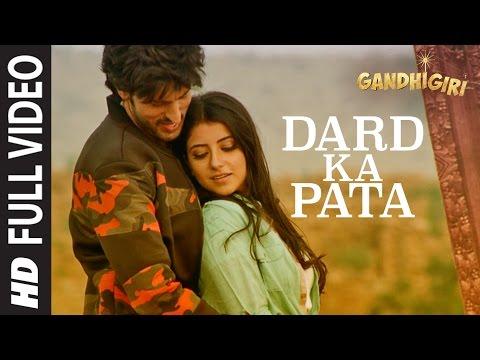 Dard Ka Pata Lyrics - Mohammed Irfan | Gandhigiri