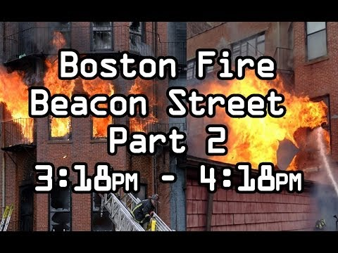 Part 2. Boston Fire Department Beacon St Dispatch Audio and Maydays LODD 3/26/2014