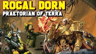 The Primarchs: Rogal Dorn Lore - The Praetorian of Terra (Imperial Fists)   Warhammer 40,000