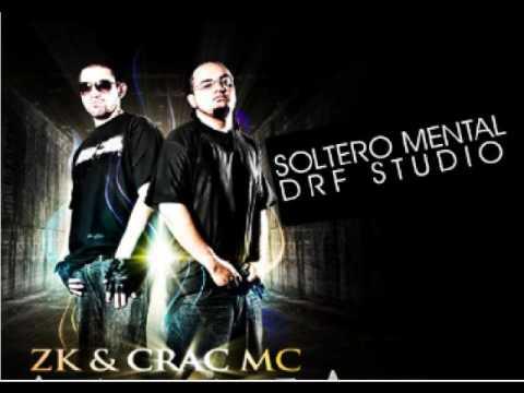 Zk & Crac Mc - Soltero Mental ( DRF Studio )