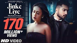 Video Jinke Liye - Neha Kakkar Ft Jaani