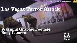 Warning Graphic: Las Vegas Shooting Body Camera Footage | Los Angeles Times