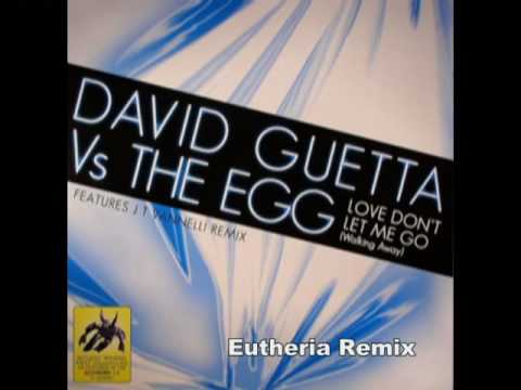 Baixar David Guetta - Love Don't Let Me Go (Eutheria Remix) - Trance / Club
