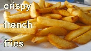 CRISPY FRENCH FRIES - easy potato recipes for beginners to make at home