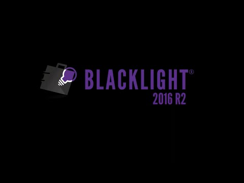 BlackLight 2016 R2 New Features Webinar