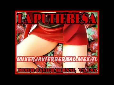 LA PUTIFRESA  (padre nuestro fresa)  remix