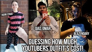 GUESSING HOW MUCH YOUTUBER'S OUTFITS COST!