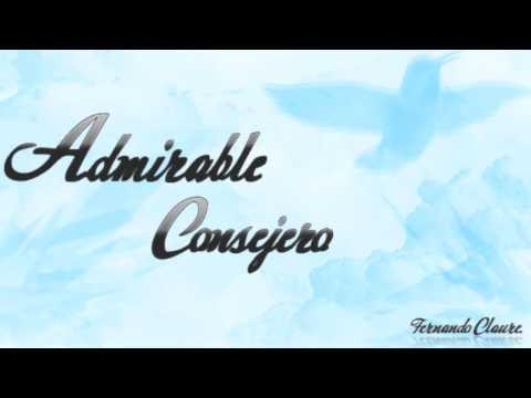 Fernando Claure - Admirable Consejero
